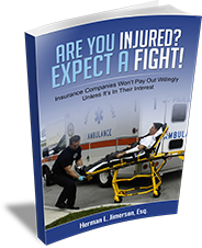 Are You Injured? Expect A Fight!